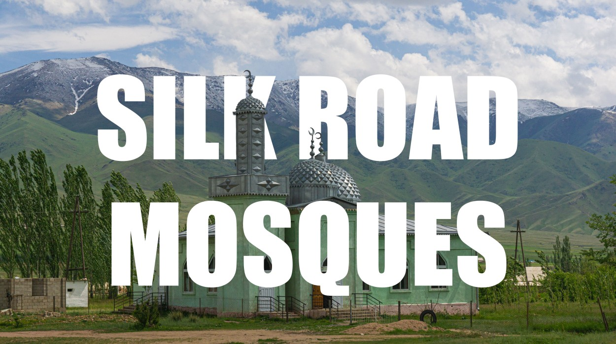 Silk Road Mosques